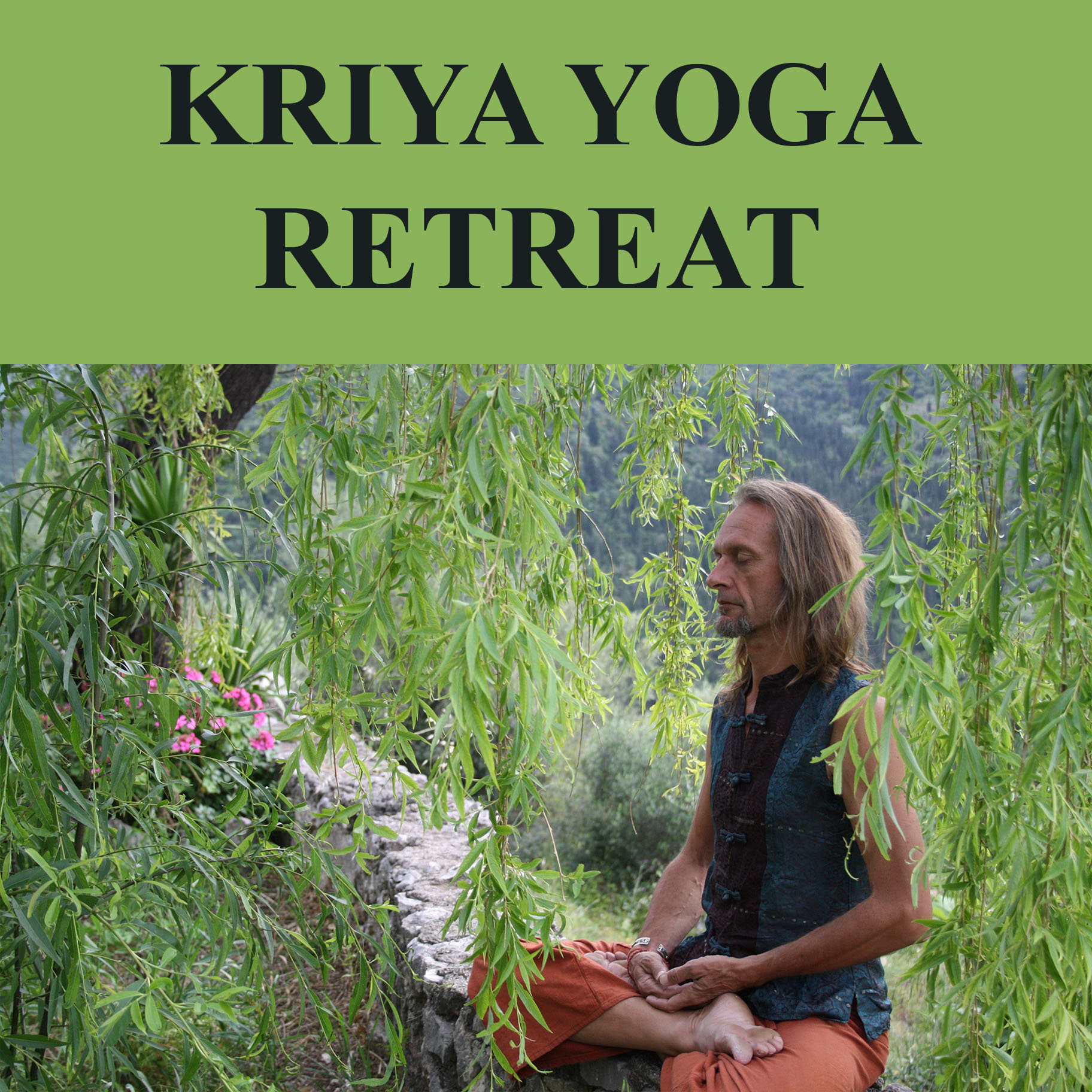 Kriya Yoga Retreat